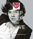 KEEP CALM AND I LOVE ............... - Personalised Poster large