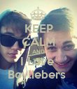 KEEP CALM AND I Love  Boyliebers  - Personalised Poster large