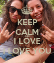 KEEP CALM AND I LOVE I LOVE YOU - Personalised Poster large