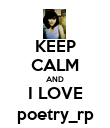 KEEP CALM AND I LOVE poetry_rp - Personalised Poster large