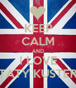 KEEP CALM AND I LOVE TATY KUSTER - Personalised Poster large