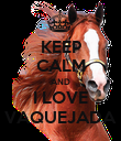 KEEP CALM AND I LOVE VAQUEJADA - Personalised Poster large
