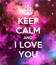 KEEP CALM AND I LOVE YOU - Personalised Poster large