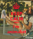 KEEP CALM AND i'm  animalist - Personalised Poster large