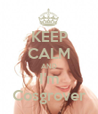 KEEP CALM AND I'm Cosgrover - Personalised Poster small