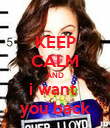 KEEP CALM AND i want  you back - Personalised Poster large