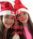 KEEP CALM AND Idulu .com - Personalised Poster large