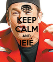 KEEP CALM AND IEIÉ  - Personalised Poster large