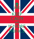 KEEP CALM AND IGNORE PRINCE - Personalised Poster large