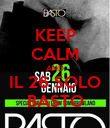 KEEP CALM AND IL 26 SOLO BASTO - Personalised Poster large