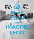KEEP CALM AND IMAGINE LEGO - Personalised Poster large