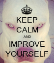 KEEP CALM AND IMPROVE YOURSELF - Personalised Poster large