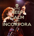 KEEP CALM AND INCORPORA  - Personalised Poster large