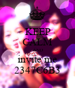 KEEP CALM AND invite me 2347C6B3 - Personalised Poster large