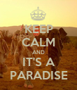 KEEP CALM AND IT'S A PARADISE - Personalised Poster large