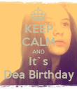 KEEP CALM AND It`s Dea Birthday - Personalised Poster large