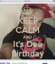 KEEP CALM AND It's Dee Birthday - Personalised Poster large