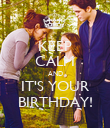 KEEP CALM AND IT'S YOUR BIRTHDAY! - Personalised Poster large