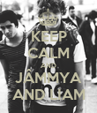 KEEP CALM AND JÂMMYA AND LIAM - Personalised Poster large