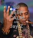 KEEP CALM AND Jay-Z  - Personalised Poster large