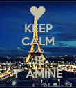 KEEP CALM AND JE T' AMINE - Personalised Poster large