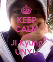 KEEP CALM AND Ji Kyung UNYU - Personalised Poster large