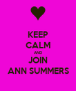 KEEP CALM AND JOIN ANN SUMMERS - Personalised Poster large