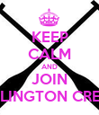 KEEP CALM AND JOIN ARLINGTON CREW  - Personalised Poster large