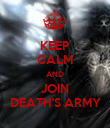 KEEP CALM AND JOIN DEATH'S ARMY - Personalised Poster large
