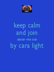 keep calm and join doctor who club by cara light  - Personalised Poster large