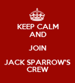 KEEP CALM AND JOIN JACK SPARROW'S CREW - Personalised Poster large