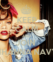 KEEP CALM AND JOIN  RIHANNA NAVY. - Personalised Poster large