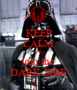 KEEP CALM AND join the DARK SIDE - Personalised Poster large
