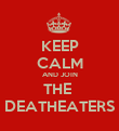 KEEP CALM AND JOIN THE  DEATHEATERS - Personalised Poster large
