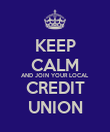 KEEP CALM AND JOIN YOUR LOCAL CREDIT UNION - Personalised Poster large