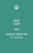 KEEP CALM AND JOKERS CREATIVE S T U D I O - Personalised Poster large