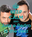 KEEP CALM AND Jota e Pedro Is the Best - Personalised Poster large