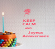 KEEP   CALM   AND            Joyeux            Anniversaire - Personalised Poster large