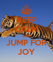 KEEP CALM AND JUMP FOR JOY - Personalised Poster large