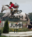 KEEP CALM AND JUMP IT - Personalised Poster large