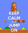 KEEP CALM AND JUMP ON - Personalised Poster large