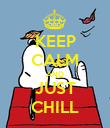 KEEP CALM AND JUST CHILL - Personalised Poster large