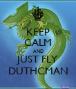 KEEP CALM AND JUST FLY DUTHCMAN - Personalised Poster large