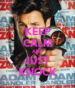 KEEP CALM AND JUST KNOCK - Personalised Poster large