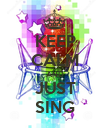 KEEP CALM AND JUST SING - Personalised Poster large