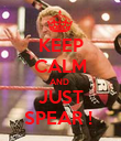 KEEP CALM AND  JUST SPEAR !  - Personalised Poster large