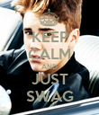 KEEP CALM AND JUST SWAG - Personalised Poster large
