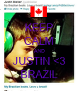 KEEP CALM AND JUSTIN <3 BRAZIL - Personalised Poster large
