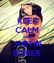 KEEP CALM AND JUSTIN BIEBER - Personalised Poster large