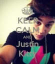 KEEP CALM AND Justin Kitty - Personalised Poster large